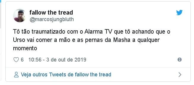 Alarma TV - Tô tão traumatizado com o Alarma TV que tô achando que o Urso vai comer a mão e as pernas da Masha a qualquer momento